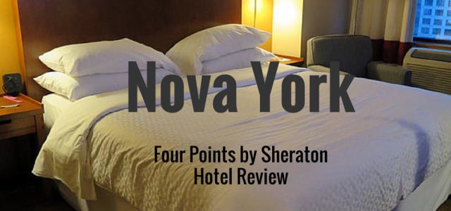 Onde se hospedar em Nova York – Four Points by Sheraton – Review