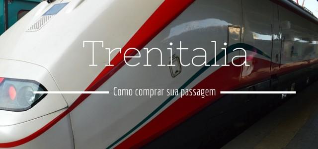 Trenitalia – como comprar sua passagem